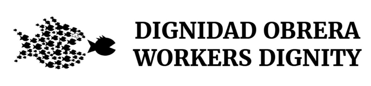 Workers' Dignity/Dignidad Obrera