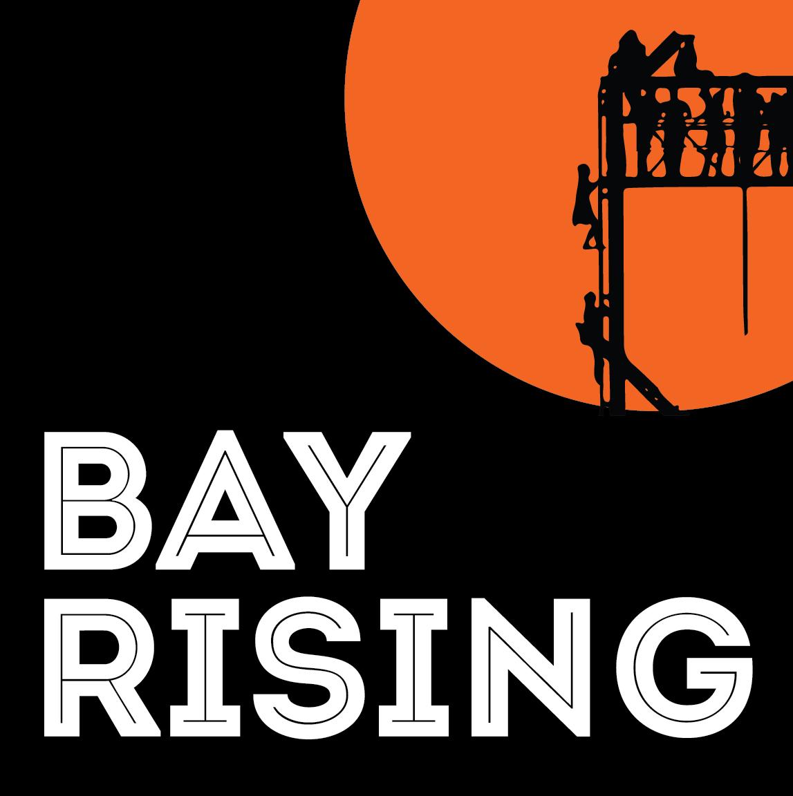 Bay Rising & Bay Rising Action